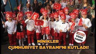 Minikler, Cumhuriyet Bayramı'nı kutladı!