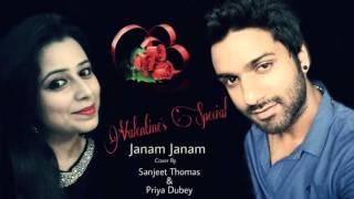 Janam janam | dilwale | cover | sanjeet Thomas | priya dubey arijit singh antra mitra