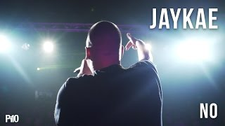 P110 - Jaykae - No (Prod. Bowzer Boss) [Music Video]