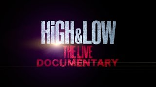 HiGH & LOW THE LIVE DVD/Blu-ray 〜Documentary Teaser〜