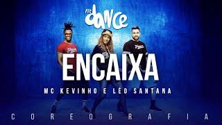 Encaixa - MC Kevinho e Léo Santana   FitDance TV (Coreografia) Dance Video