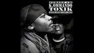 K.Ommando Toxik Ft. L'skadrille - Tueurs nés (Son Officiel)