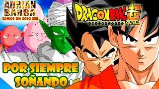 Adrián Barba -  Por siempre soñando [Forever Dreaming] Dragon Ball Super ED 4 cover