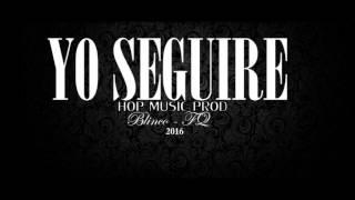 """Blinco feat Fq mc """" Yo Seguire """""""