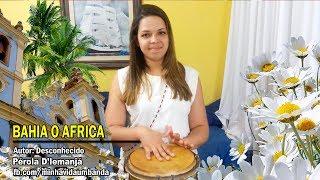 Ponto de Baiano - Bahia o África #26