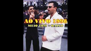 Imperfeito - Zezé Di Camargo e Luciano/ AO VIVO 1998 Meio Tom + Baixo