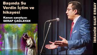 Pınarın Başında Su Verdin İçtim ve hikayesi-İbrahim Suat Erbay