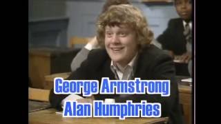 Grange Hill Memories 2 - Alan Humphries - George Armstrong Tribute