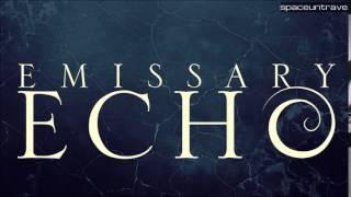 Emissary Echo -  Defend