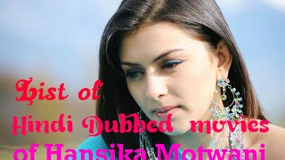 List of Hindi Dubbed Movies of Hansika motwani