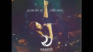 Rayanne Vanessa - Deus Que Tudo Vê - Playback (CD: QUEM ME VÊ CANTANDO - AO VIVO)