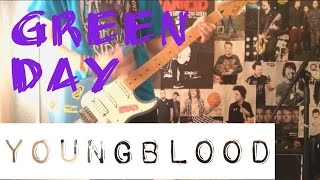 Green Day - Youngblood Guitar Cover