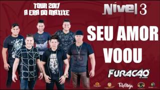 SEU AMOR VOOU - FURACÃO DA VANERA [CD NIVEL 3]