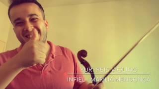 Infiel - Marília Mendonça - Violin Cover / Yuri Reis Violino