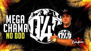 MEGA CHAMA NO DDD BAILE D´47 BY DJ LUBA JAN2019