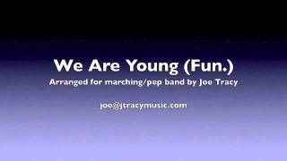 We Are Young (Fun. for marching band)