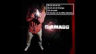 G-Amado & Mika Mendes - Hora Ki Bo Pega Fogo (Letra)