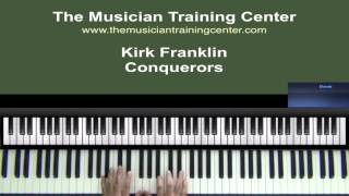 "How to Play ""Conquerors"" by Kirk Franklin"