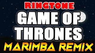 Game of Thrones Theme Marimba Remix Ringtone