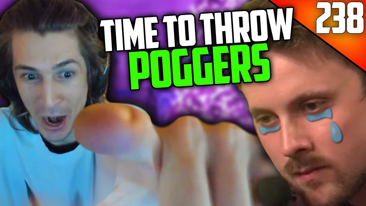 xQc - TIME TO THROW POGGERS - xQcOW Stream Highlights #238