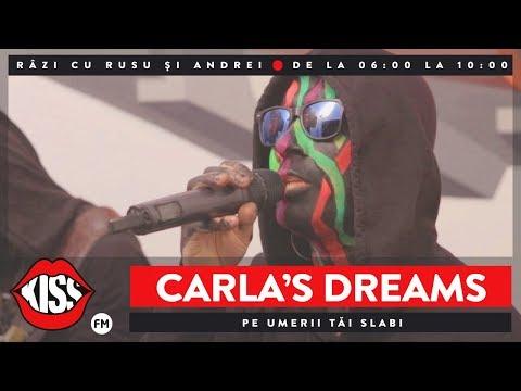 Carla's Dreams - Pe umerii tăi slabi (Live Kiss FM)