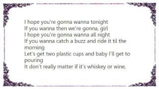 Chase Rice - Gonna Wanna Tonight Lyrics