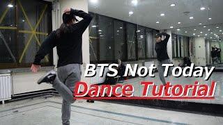 BTS - 'Not Today' Dance Tutorial by. Yu Kagawa