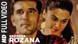 Rozana Full Video Song | Naam Shabana | Akshay Kumar, Taapsee Pannu, Taher Shabbir I Shreya, Rochak width=