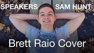 Speakers (Sam Hunt Cover)