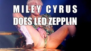 Miley Cyrus Destroys Led Zepplin Babe I'm Gonna Leave You TRY NOT TO LAUGH