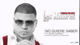 Farruko   No Quiere Saber Audio ft  Zion & Lennox