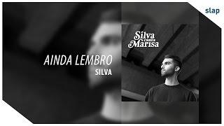 Silva - Ainda Lembro (Álbum Silva canta Marisa)