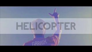 Martin Garrix & Firebeatz - Helicopter [Music Video]
