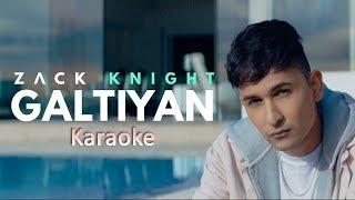 Zack Knight Galtiyan Karaoke