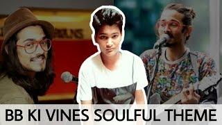 Soulful Theme Audio of BB ki Vines 😍