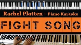 Rachel Platten - Fight Song - Piano Karaoke / Sing Along / Cover with Lyrics