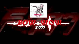 F-777 - Bow Wow [FREE NEWGROUNDS DOWNLOAD]
