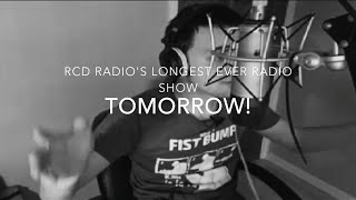 RCD Radio's Longest Ever Radio Show - July 18 Promo - TOMORROW