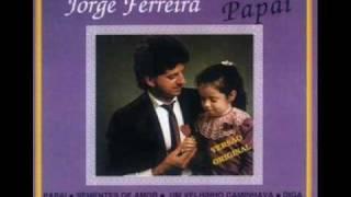 Jorge Ferreira - Diga Se Me Ama