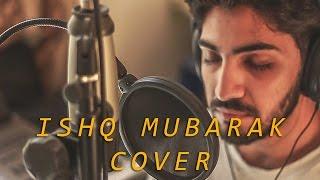 ISHQ MUBARAK Cover by Rhythmm Seth || Tum Bin 2