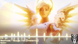 Nightcore - Healing You (Overwatch)