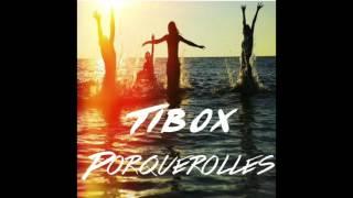 Tibox - Porquerolles