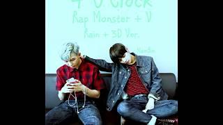 BTS Rap Monster & V — 네시 (4 O'Clock) [3D + Rain Ver.] Eng. Lyrics