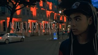 William Singe - Birthday Sex X Foreign (lyrics)