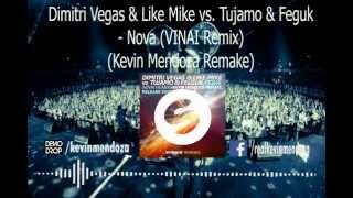 Dimitri Vegas & Like Mike vs. Tujamo & Felguk & VINAI - Nova (VINAI Remix)