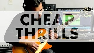 Sia - Cheap Thrills Electric Guitar Cover