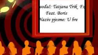 Tatjana Trik Fx Feat. Boris ------ Uh bre