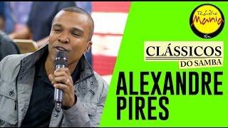 🔴 Clássicos do Samba - Vazio - Alexandre Pires