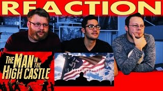 The Man in the High Castle Trailer REACTION!!