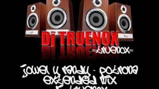 Jowell Y Randy - Potrona (Extended Mix Dj Truenox)